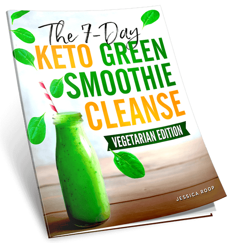 The 7-Day Keto Green Smoothie Cleanse: Vegetarian Edition