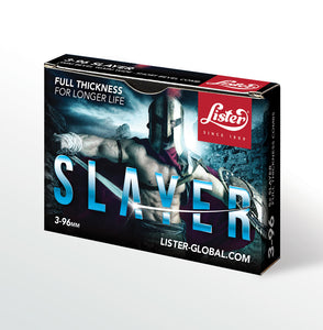 SLAYER - FULL THICKNESS (BOX OF 5)