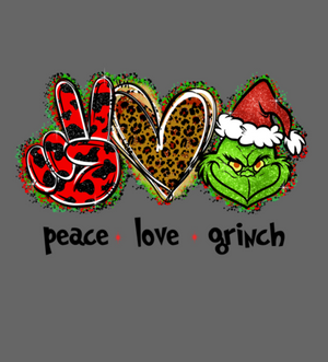 Peace Love Grinch