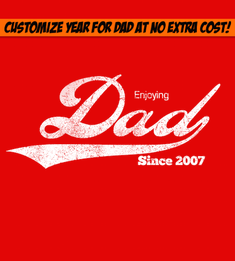 Enjoying Dad Since