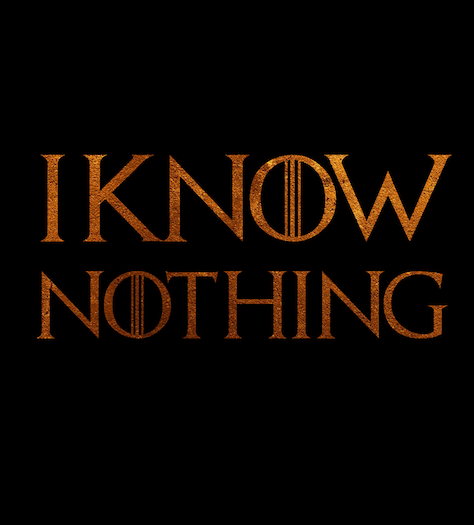 I Know Nothing