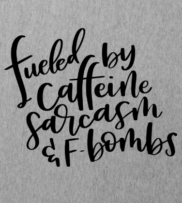 Caffeine and F bombs
