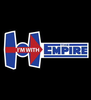 I'm With The Empire-T-Shirt-Star Wars-Shirt Battle