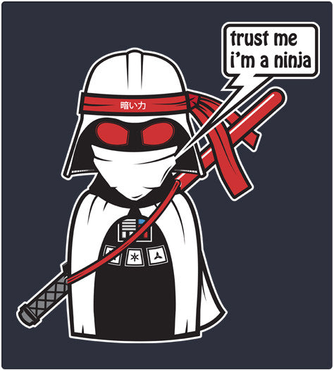TRUST ME I'M A NINJA-T-Shirt-Star Wars-Shirt Battle