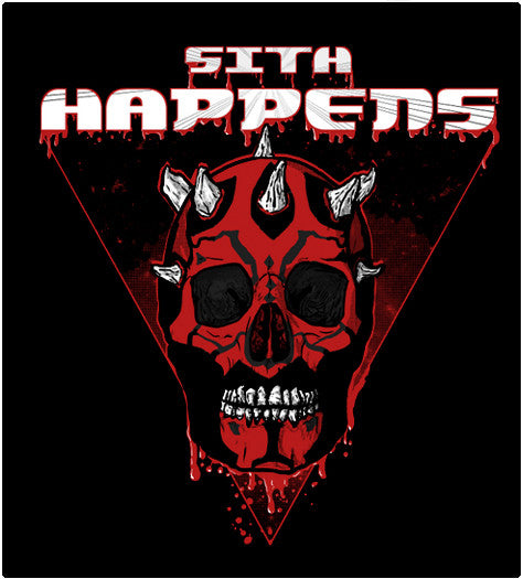 Sith Happens-T-Shirt-Star Wars-Shirt Battle