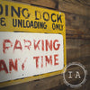 Vintage Industrial Loading Dock No Parking Hand Painted Metal Street Sign