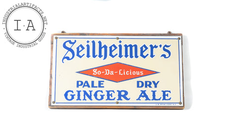 Antique Porcelain Seilheimers Ginger Ale Sign