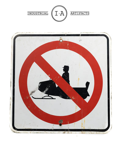 Vintage No Snowmobiling Road Sign