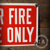 Vintage Industrial For Fire Use Only Fire Extinguisher Metal Safety Sign