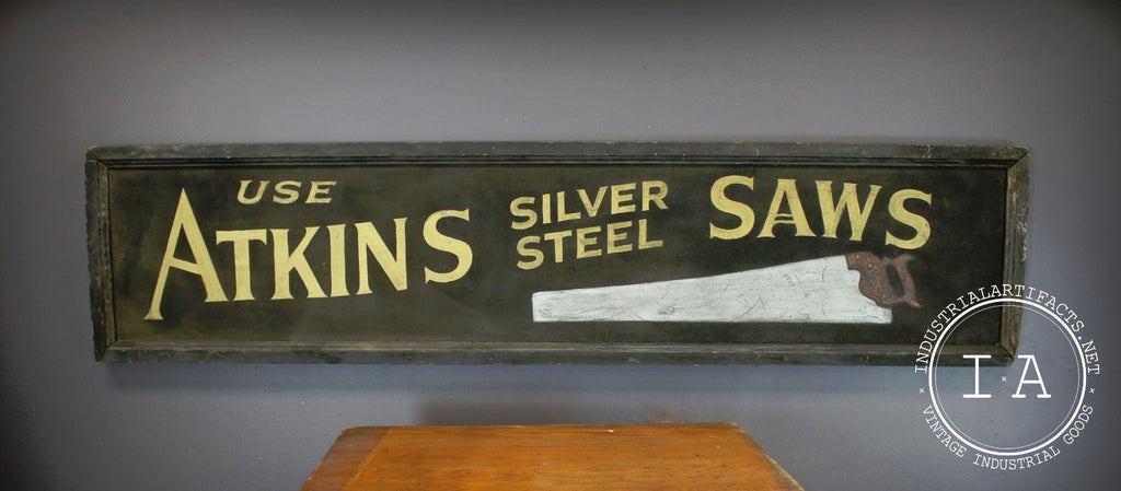 Original Early Smaltz Sand Paint Atkins Silver Steel Saw Trade Sign Advertising