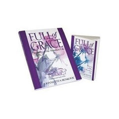 Full of Grace: Women and the Abundant Life by Johnnette S Benkovic