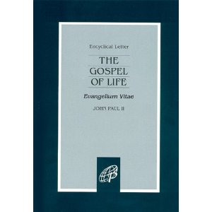 Encyclical Letter of John Paul II: The Gospel of life (Evangelium Vitae)