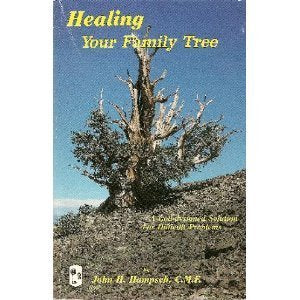 Healing your family tree by John H Hampsch