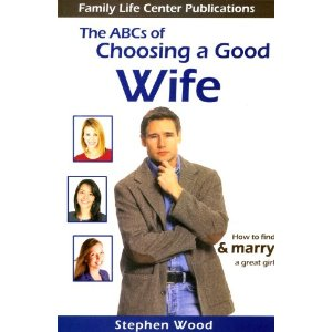 The ABCs of choosing a Good Wife by Stephen Wood