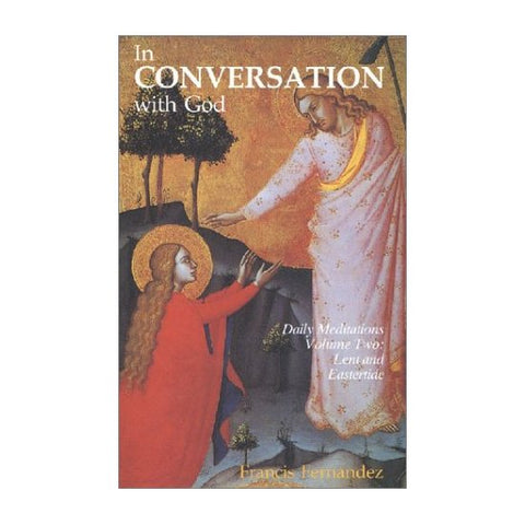 In conversation with God Vol 2 by Francis Fernandez