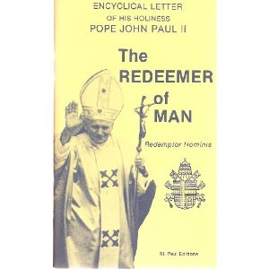 Encyclical Letter of John Paul II: The Redeemer of Man (Redemptor Hominis)