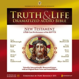 Truth and Life dramatized audio bible foreword by Pope Benedict