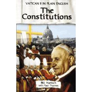 Vatican II in plain english Vol 2 - The constitutions