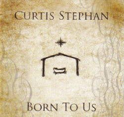Born to Us by Curtis Stephan
