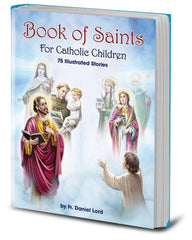 Book of Saints for Catholic Children by Fr Daniel Lord