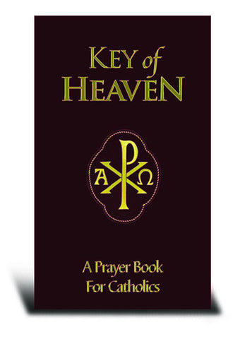 Key of heaven - A prayer book for Catholics (Burgundy Deluxe Cover, Gold Edged Pages)