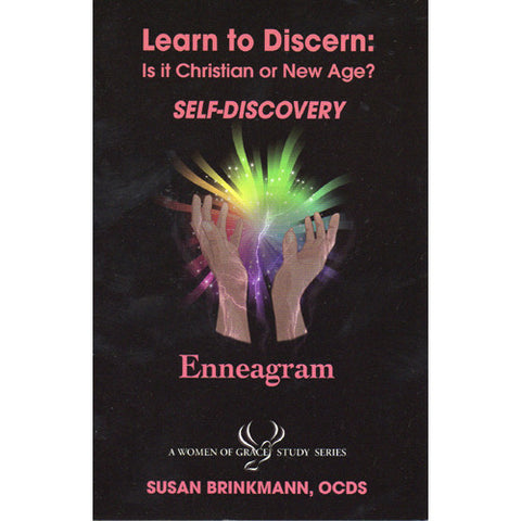 Learn to Discern: Is it Christian or new age? - Self-Discovery / Enneagram by Susan Brinkmann