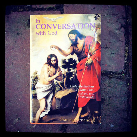 In conversation with God by Francis Fernandez