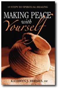 Making Peace with Yourself By Kathryn J Hermes
