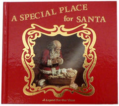"""A SPECIAL PLACE FOR SANTA""  BY RAY GAUER"