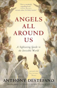 Angels all around us by Anthony DeStefano