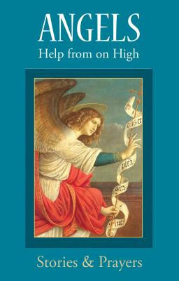 Angels Help from on High Stories and Prayers by Marianne Lorraine Trouve FSP