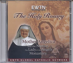 The Holy Rosary mother Angelica and the nuns of our Lady of the Angels Monastery