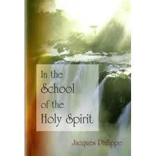 In the school of the Holy Spirit by Jacques Philippe