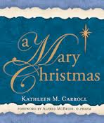 A Mary Christmas by Kathleen Carroll