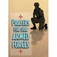 Prayers for our armed forces