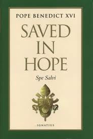 Pope Benedict XVI - Saved in hope