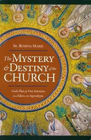 The mystery and destiny of the church
