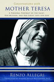Conversations with Mother Teresa by Renzo Allegri