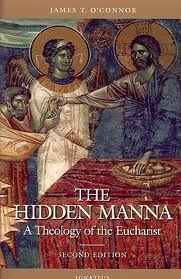 The hidden manna - A theology of the eucharist