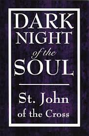 Dark Knight of the Soul by St John of the Cross