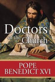 The Doctors of the Church by Pope Benedict XVI