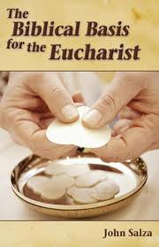The Biblical basis for the Eucharist