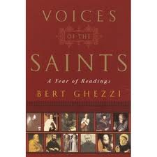 Voices of the Saints: A year of readings by Bert Ghezzi
