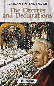 Vatican II in plain english Vol 3 - The Decrees and Declarations