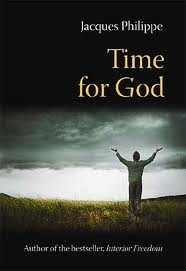 Time for God by Jacques Phillipe
