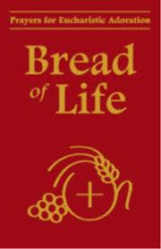 Prayers for eucharistic adoration - Bread of life