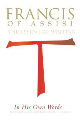 Francis of Assisi The Essential Writings