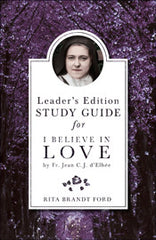 I Believe in Love Leader's Edition Guide