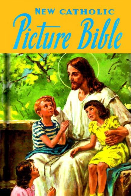 New Catholic Picture Bible by Rev Lawrence G Lovasik
