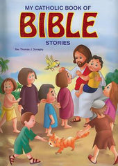 My Catholic Book of Bible Stories By Rev, Thomas J Donaghy
